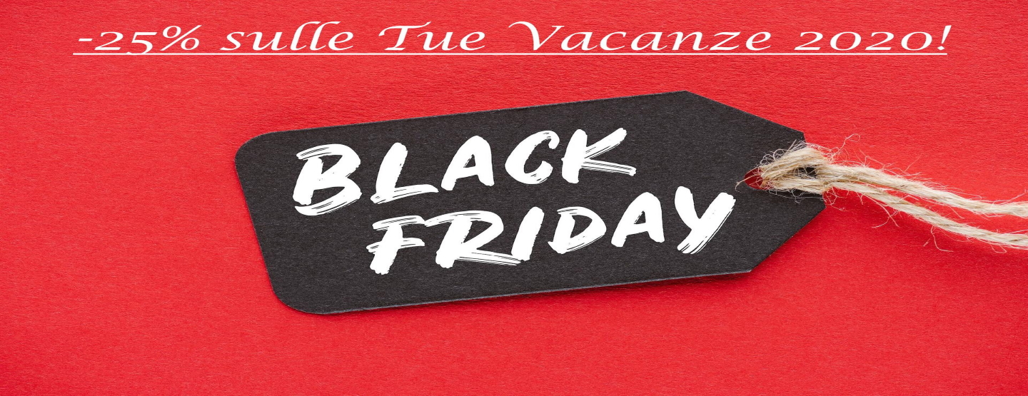 Black Friday per la tua Vacanza al Mare – 25% !!