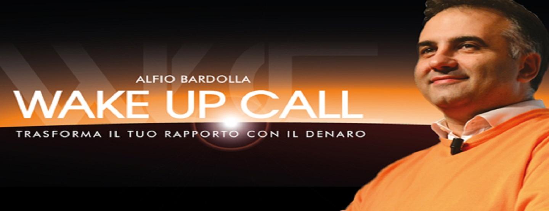 WAKE UP CALL – Alfio Bardolla – FIERA DI RIMINI 15 – 17 maggio 2020